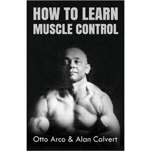 how-to-learn-muscle-control-antique-strongman-vintage-bodybuilding-barbells-lift