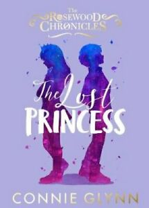 The-Lost-Princess-by-Connie-Glynn-9780141379876-Brand-New-Free-UK-Shipping