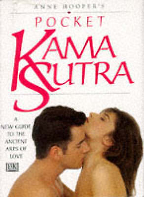 """AS NEW"" Hooper, Anne, Anne Hooper's Pocket Kama Sutra : A New Guide to the Anci"