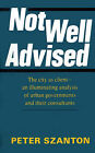 Not Well Advised by Peter Szanton (Paperback / softback, 2001)