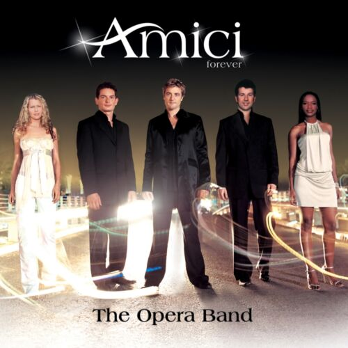 1 of 1 - AMICI FOREVER The Opera Band CD BRAND NEW