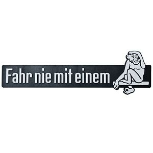 Auto-3D-Relief-Schild-FAHR-NIE-MIT-EINEM-AFFEN-Emblem-20-cm-HR-Art-14654