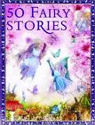 50 Fairy Stories by Miles Kelly Publishing Ltd (Paperback, 2009)