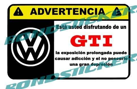 Vinilo impreso pegatina ADVERTENCIA VOLKSWAGEN GTI RACING STICKER DECAL