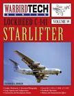Lockheed C-141 Starlifter- Warbirdtech Vol. 39 by Frederick a Johnsen (Paperback / softback, 2005)