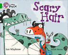 Collins Big Cat: Scary Hair Workbook by HarperCollins Publishers (Paperback, 2012)