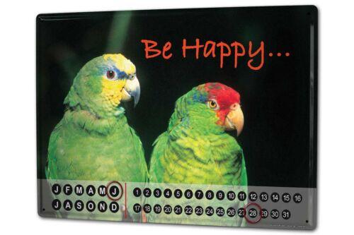 Perpetual Calendar Oiseau G. Huber Être heureux perroquet métal