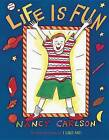 Life Is Fun by Nancy Carlson (Paperback / softback, 2012)