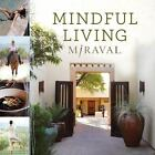 Mindful Living by Miraval (2013, Hardcover)