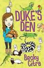 Duke's Den by Becky Citra (Paperback / softback, 2016)