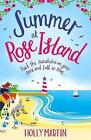 Summer at Rose Island by Holly Martin (Paperback, 2017)