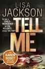 Tell Me by Lisa Jackson (Paperback, 2014)