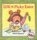 D.W. the Picky Eater by Marc Tolon Brown (Hardback, 1997)