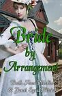 Bride by Arrangement by Ruth Ann Nordin, Janet Syas Nitsick (Paperback / softback, 2014)