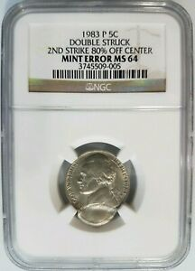 1983-P-5C-Nickel-NGC-MS-64-Double-Struck-2nd-Strike-80-Off-Center-Mint-Error