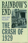 Rainbow's End: The Crash of 1929 by Maury Klein (Paperback, 2003)