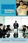 Ordinary People in a Normal Society by Jerome Teelucksingh (Paperback / softback, 2013)