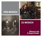 Von Mensch zu Mensch von August Sander und Wilhelm Leibl (2013, Gebundene Ausgabe)