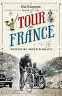The  Daily Telegraph  Book of the Tour de France by Aurum Press Ltd (Paperback, 2011)