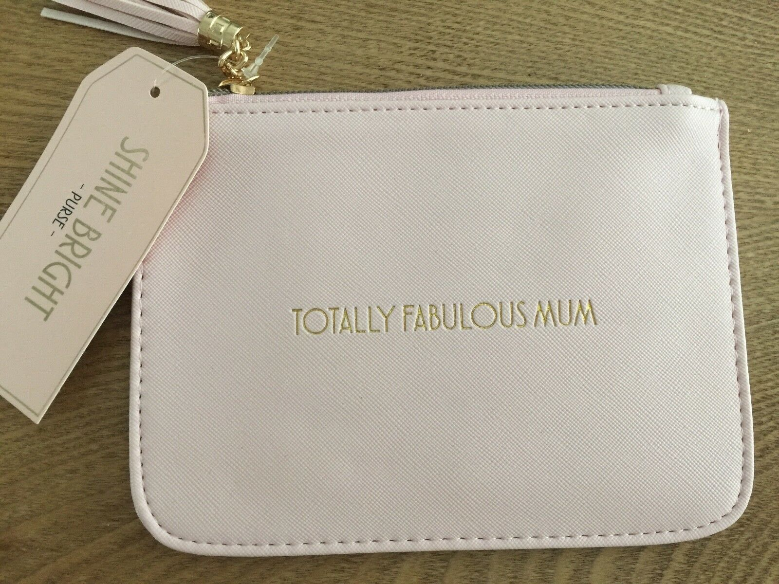 Shine Bright' Totally Fabulous Mum Pink Coin Purse