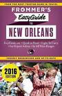 Frommer's Easyguide to New Orleans by Diana K. Schwam (Paperback, 2015)