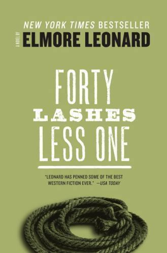 Forty Lashes Less One by Elmore Leonard