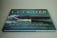 Cutwater : Speedboats and Launches from the Golden Days of Boating (1993, Paperback)