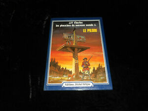 J-F-Charles-The-Outriders-The-New-World-1-The-Pillory-Eo-Deligne-1982