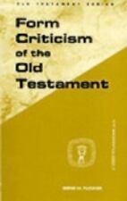 Form Criticism of Old Testamen (Guides to Biblical Scholarship. Old Testament ..