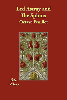Led Astray and The Sphinx, Feuillet, Octave, New Book