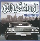 Old School, Vol. 10 by Various Artists (CD, Oct-2008, Thump Records)