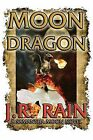 Moon Dragon by J R Rain (Paperback / softback, 2014)