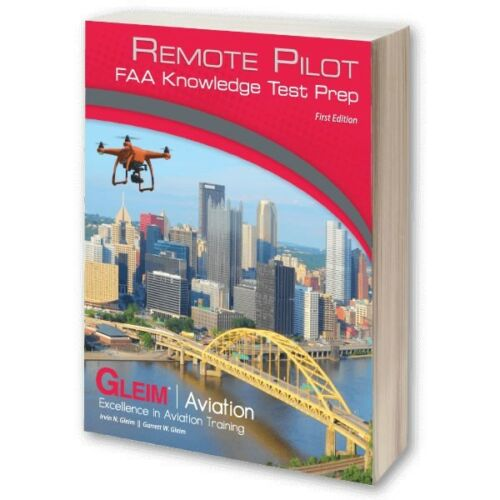 Prepare For The FAA Test Fast With Remote Pilot FAA Knowledge Test GLEIM RPKT-18