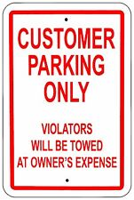 Customer Parking Only Violators Towed 8x12 Aluminum Sign Made in USA UV Protect