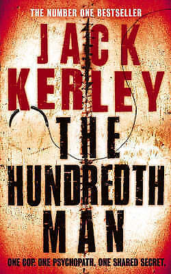 """AS NEW"" Kerley, Jack, The Hundredth Man (Carson Ryder, Book 1) Book"
