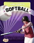 Get in the Game: A Girl's Guide to Softball by Janelle Valido Woodyard (2012, Hardcover)
