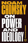On Power and Ideology: The Managua Lectures by Noam Chomsky (Paperback, 2015)