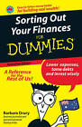 Sorting Out Your Finances For Dummies by Barbara Drury (Paperback, 2008)