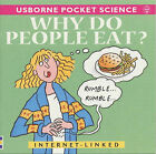 Why Do People Eat? by Kate Needham (Paperback, 2001)