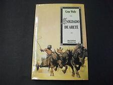 Libro Soldados Del Arte - Gene Wolfe