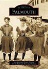 Falmouth by Falmouth Historical Society, Ann Sears, Nancy Kougeas (Paperback / softback, 2002)