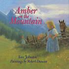 Amber on the Mountain by Tony Johnston (Hardback, 1998)