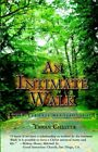 An Intimate Walk by Tawan W Chester (Paperback / softback, 2005)