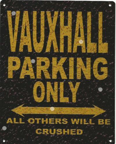 VAUXHALL PARKING METAL SIGN RUSTIC VINTAGE STYLE6x8in 20x15cm garage