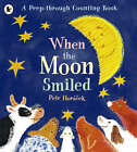 When the Moon Smiled by Petr Horacek (Paperback, 2005)