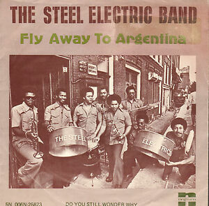 STEEL-ELECTRIC-BAND-Fly-Away-To-Argentina-WK-FOOTBALL-1978-VINYL-SINGLE