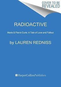 Lauren redniss radioactive dating