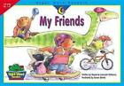 My Friends by Rozanne Lanczak Williams (Paperback / softback, 2003)