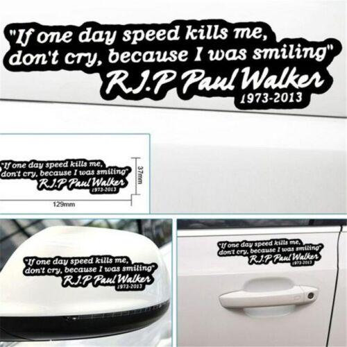 Paul Walker Quote Memorial Car Sticker Graphic Car Decal
