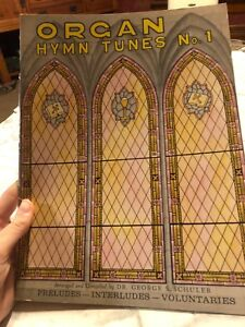 Details about Organ Hymn Tunes No  1 George Schuler Preludes Interludes  VOluntaries Music Book